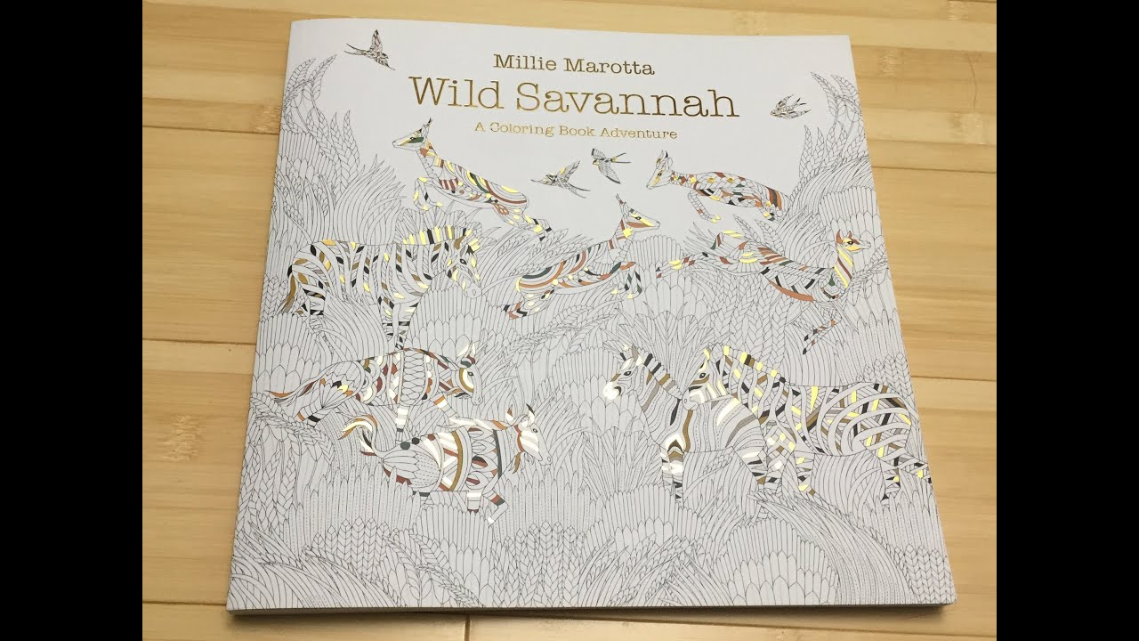 Wild Savannah By Millie Marotta Adult Coloring Book Review Flip Through And Medium Test