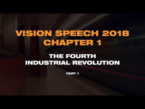 VISION 2018 Chapter 1: The Fourth Industrial Revolution (Part 1)