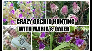 CRAZY ORCHID HUNTING ADVENTURE - MARIA & CALEB OF PYC ORCHIDS