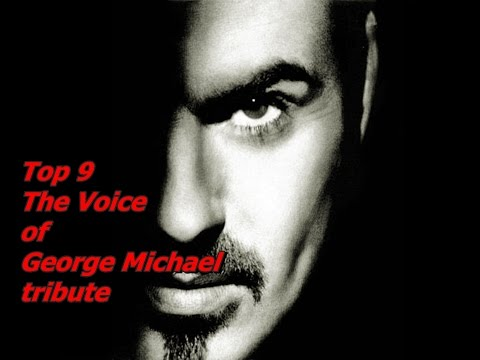 Top 9 The Voice of George Michael (tribute)