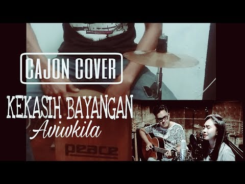 Kekasih bayangan (aviwkila cover) with cajon cover