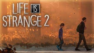 LIFE IS STRANGE 2 : LES FRÈRES SEAN ET DANIEL
