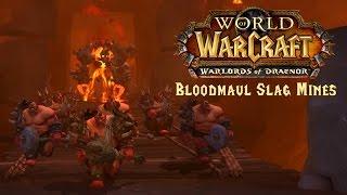 Warlords of Draenor - Bloodmaul Slag Mines Walkthrough (Full Clear)