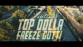 Dunbar - Top Dolla Freeze Gotti (Official Video)