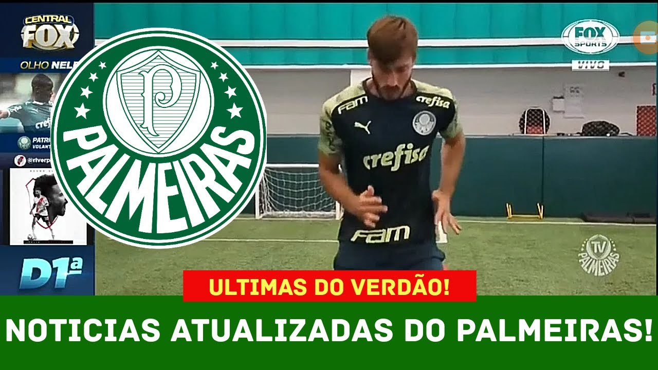 Ultimas Do Verd U00e3o Noticias Do Palmeiras Hoje YouTube