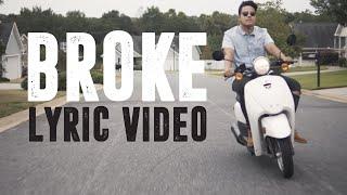 Colin Mukri - Broke [OFFICIAL LYRIC VIDEO]