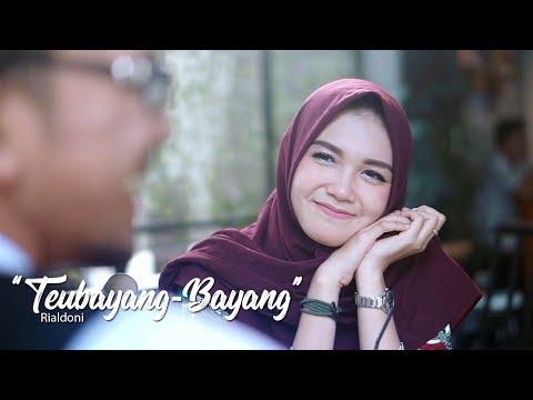 Teubayang-Bayang - RIALDONI (Official Video Klip)