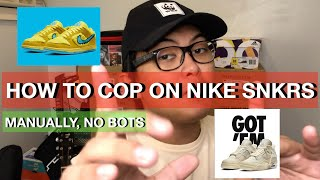 HOW TO COP ON NIKE SNKRS MANUAL NO BOTS