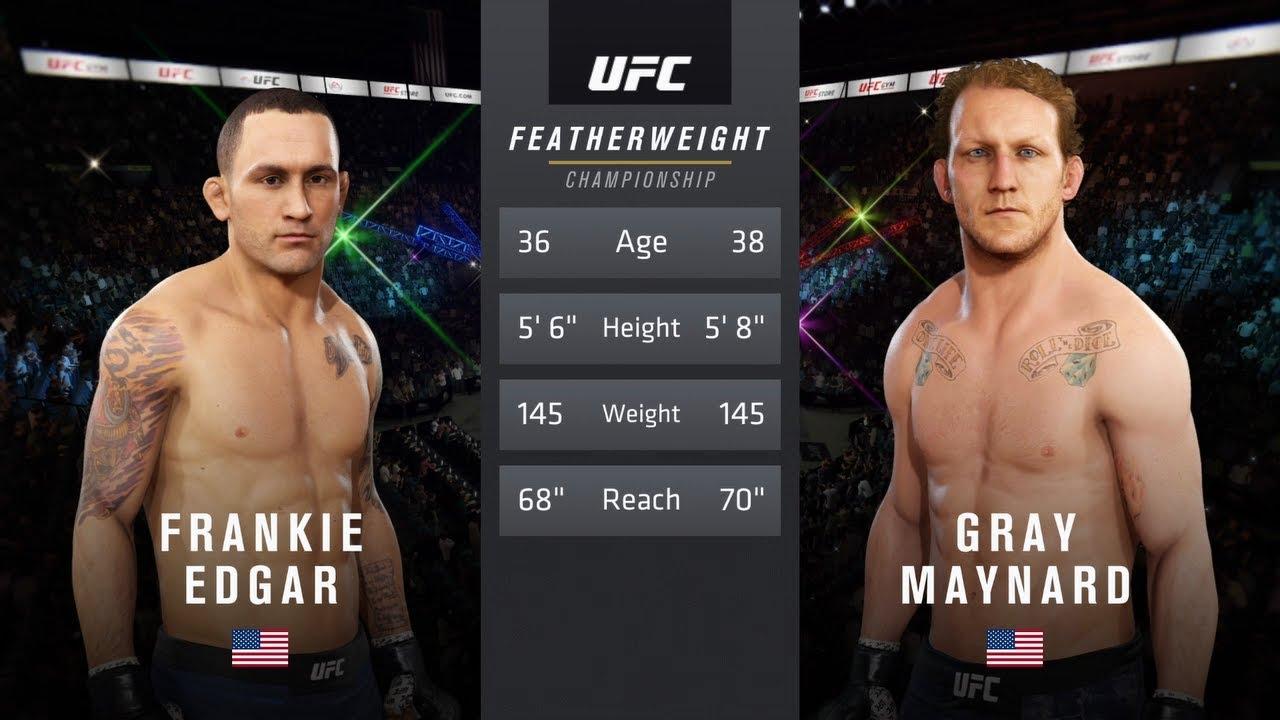 Frankie Edgar Vs Gray Maynard I : Ea Sports UFC 3 ...