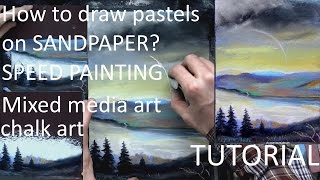 "HOW TO DRAW LANDSCAPE Tutorial: ""Autumn"" - using soft pastels on sandpaper"