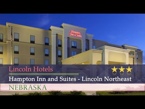 Hampton Inn And Suites - Lincoln Northeast - Lincoln Hotels, Nebraska