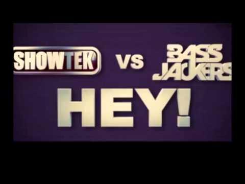 Showtek vs Bassjackers - Hey!
