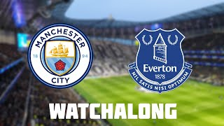 Manchester City vs Everton Live Football Watchalong Premier League man city vs everton vs man city