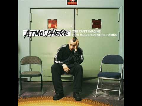 Atmosphere-Pour Me Another (Another Poor Me) W/ Lyrics