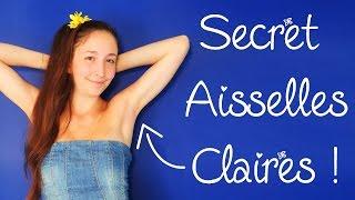 🌸115 Le secret des aisselles claires + recette déo naturel