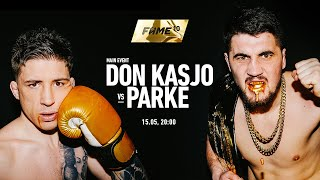 FAME 10: Parke vs Don Kasjo (Official Trailer 4K)
