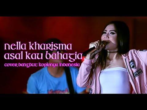 Asal Kau Bahagia - Armada Cover By Nella Kharisma ( Pop Version 2018 ) + Lirik Lagu