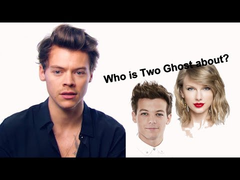 "Harry Styles saying the meaning behind ""TWO GHOST"""