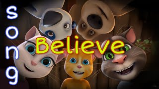 Believer Song - Talking Tom Version