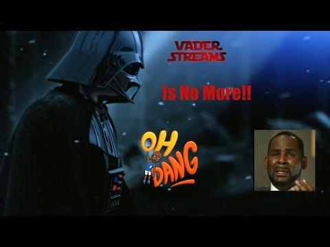 WTF Happened to Vader Streams?