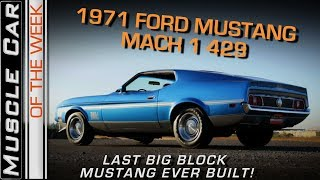 1971 Mustang Mach 1 429 Video: Muscle Car Of The Week Episode 252