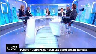 Macron : son plan pour les derniers de cordée #cdanslair 13.09.2018