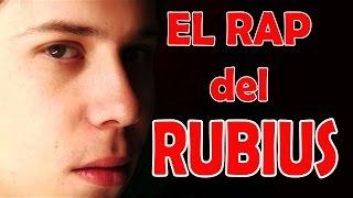 RAP DEL RUBIUS by FredyToys