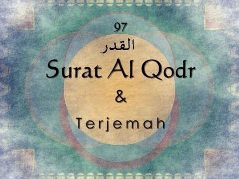 Surat Al Qadr Dan Terjemah Indonesia Sheikh Saad Al Ghamdi