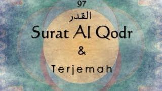 Surat Al Qadr dan Terjemah Indonesia