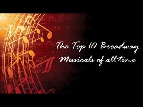 The Top 10 Broadway Musicals of all time  (Os 10 Melhores Musicais da Broadway de todos os tempos)
