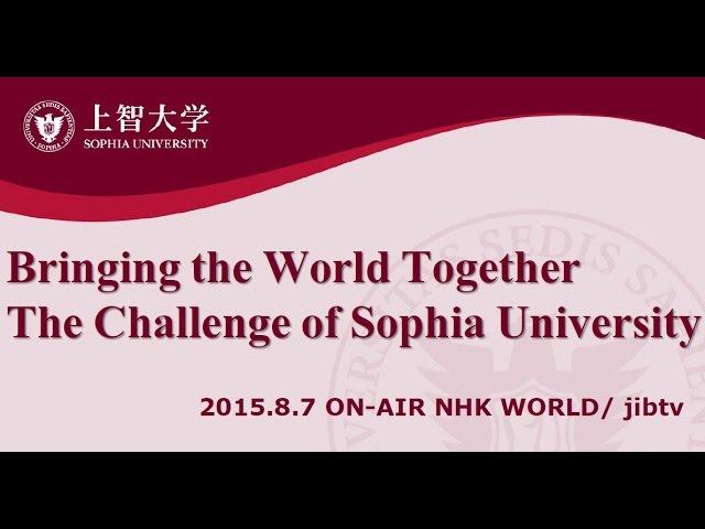 Bringing the World Together  The Challenge of Sophia University