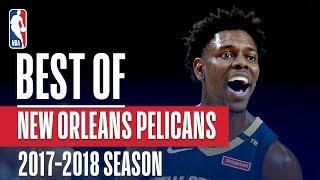 Best of New Orleans Pelicans | 2017-2018 NBA Season