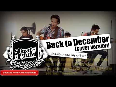 Lyrics Taylor Swift - Back To Desember (Cover Last Child)