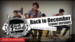 Lyrics Taylor Swift - Back To Desember (Cover Last Child) Mp3