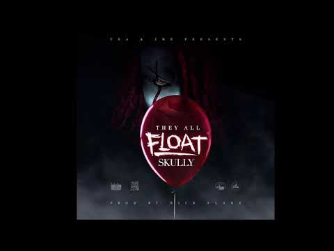 """Skully- """"They All Float"""" (Prod. By Rick Flare)"""
