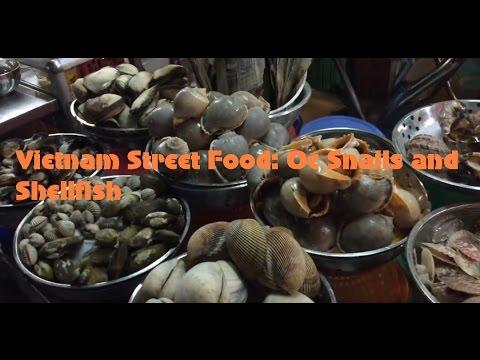 Travel Vietnam: Street Food ốc Snails and Shellfish