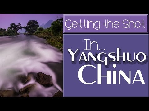 Travel Photography in Yangshuo, China: Getting the Shot