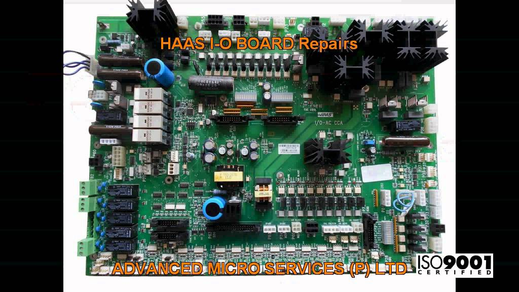 HAAS I O BOARD Repairs @ Advanced Micro Services Pvt  Ltd,Bangalore,India