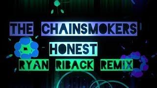The Chainsmokers - Honest (Ryan Riback Remix) Lyric Video