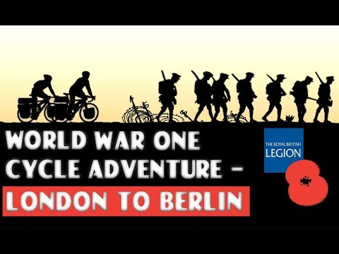 BICYCLE TOURING the WW1 BATTLEFIELDS Video - London to Berlin