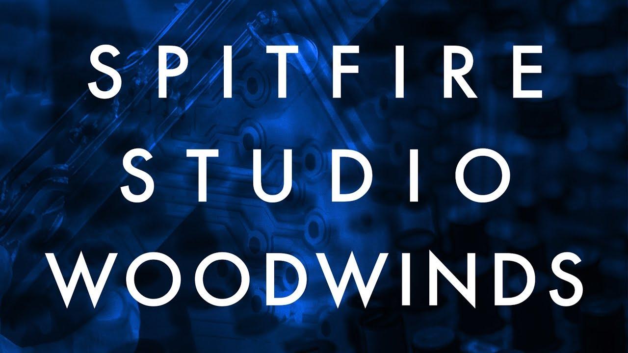 Spitfire Studio Woodwinds Released