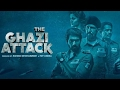 The Ghazi Attack Full Movie Review | Rana Daggubati, Taapsee Pannu, Kay Kay Menon and Atul Kulkarni