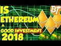 Is ethereum a good investment in july (2018) Marketreview