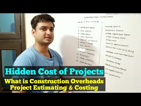 What is Construction Over Heads - Hidden Cost of Tendering / Estimations for Projects