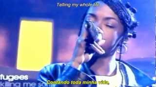 Fugees - Killing Me Softly (Legendas Pt/Eng)