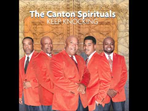 """Keep Knocking"" by The Canton Spirituals"