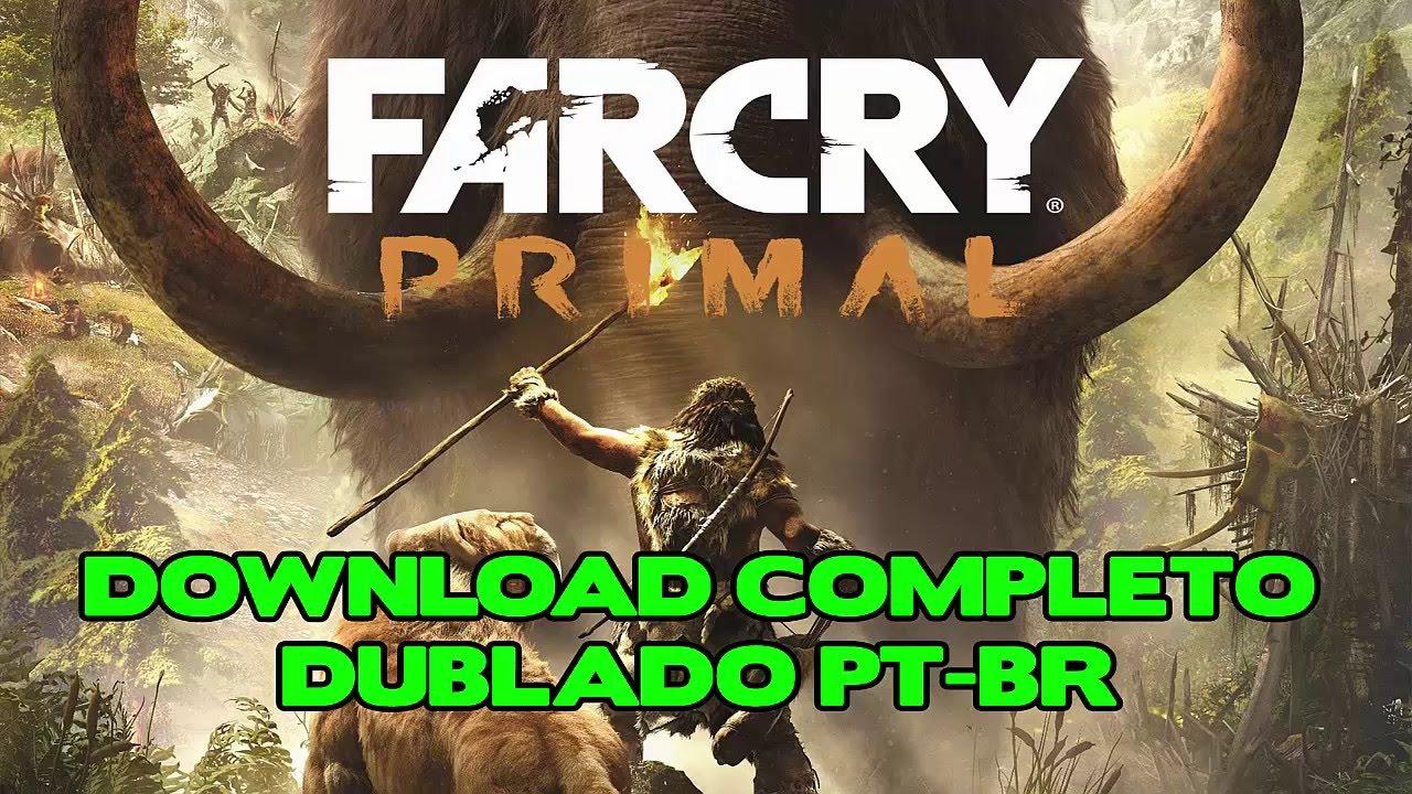 Download e instalação far cry primal pc completo dublado pt-br.