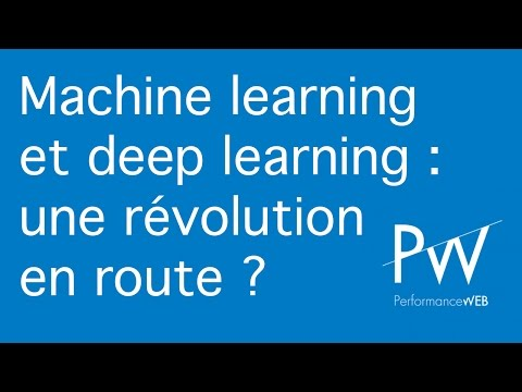 Machine learning  et deep learning : une  révolution en route ?