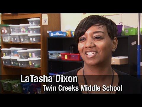 LaTasha Dixon - Twin Creeks Middle School