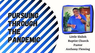 Live Sermon| Pursuing Through The Pandemic| Pastor Anthony Fleming| LSBC